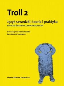 troll-2-jezyk-szwedzki-teoria-i-praktyka-poziom-srednio-zaawansowany