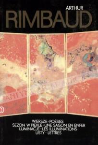 wydanie dwujęzyczne wierszy Rimbauda, Wydawnictwo Literackie, rok 1993