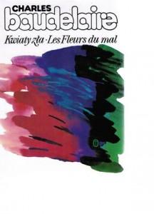 """dwujęzyczne wydanie """"Kwiatów zła"""", Wydawnictwo Literackie, 1994"""